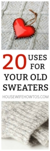 20 Uses for Old Sweaters - These are such great ways to repurpose them #repurpose #recycle #crafts #sewing #nosew #sweaters