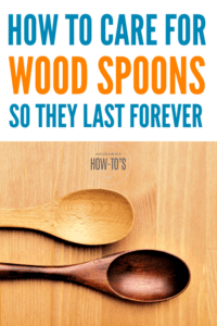 How to Care for Wood Spoons - Tips to keep them smooth and food-safe #woodspoon #householdtip #housewifehowtos #householdhint