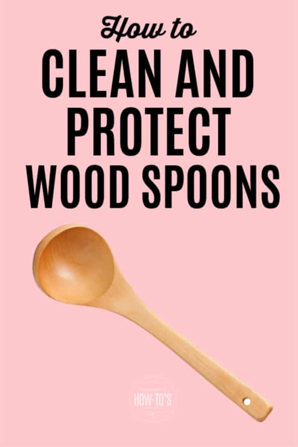 How to Clean and Protect Wood Spoons