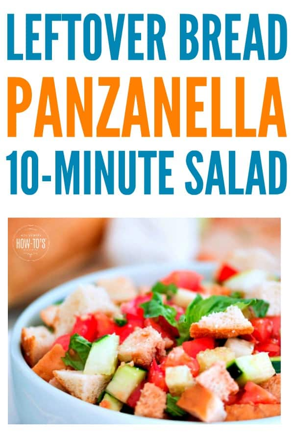 Panzanella Salad Recipe is a great way to use leftover or stale bread #salad #saladrecipe #panzanella #leftoverbread #breadheels #stalebread #italianfood #itallianflavor #nocookrecipe