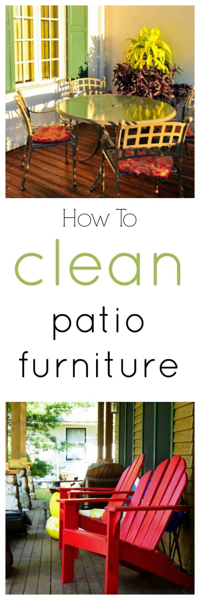 How To Clean Patio Furniture Of All Kinds Wood Wicker Metal And More