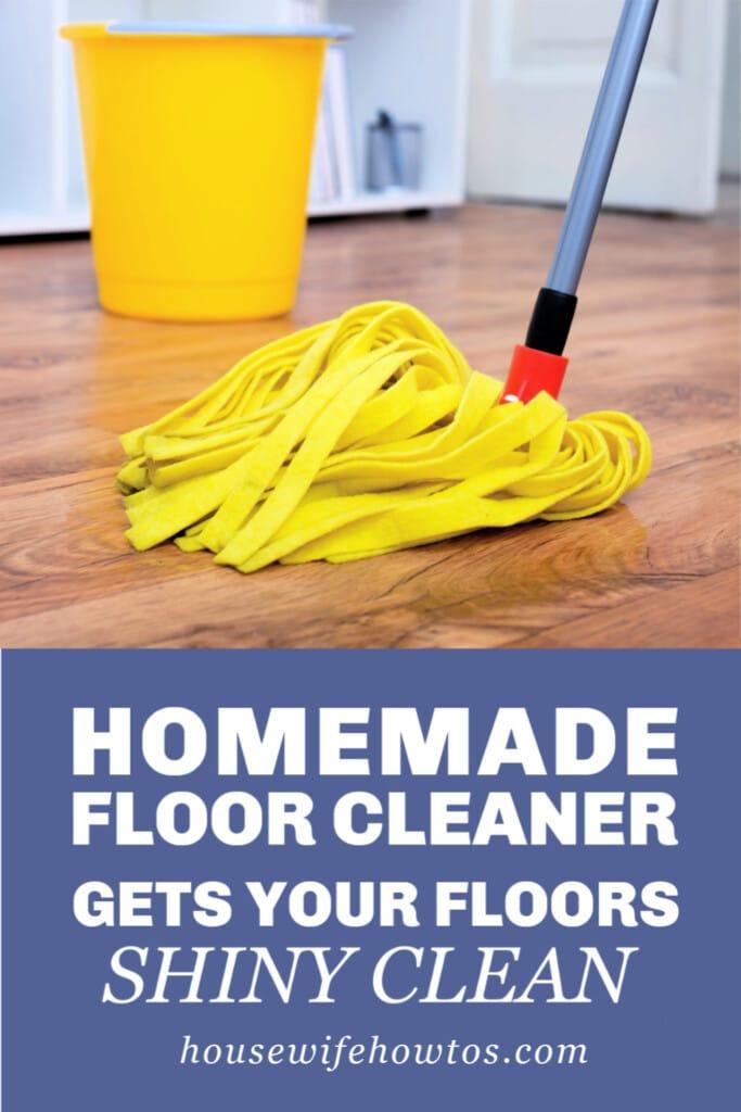 Homemade Floor Cleaner Recipe for ALL Flooring Types