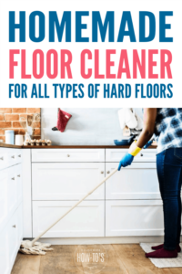 Homemade Floor Cleaner for All Types of Floors