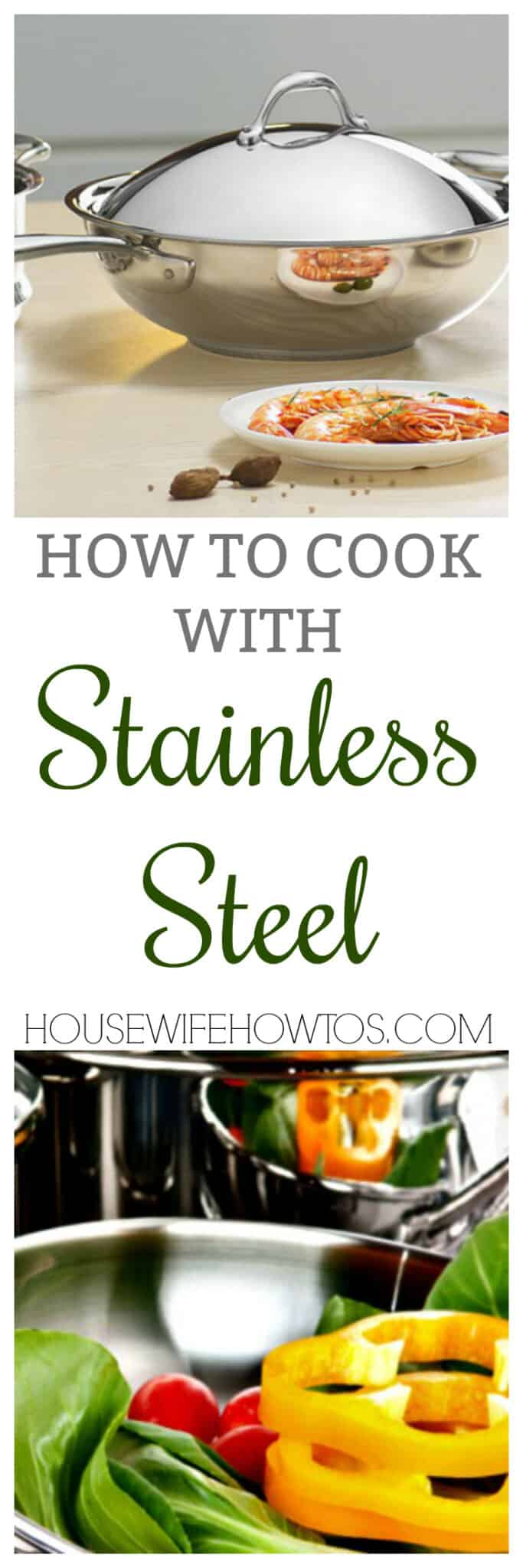 How to Cook with Stainless Steel Pots and Pans - Here are the secrets to getting the best results out of your set. #cooking #cookingtricks #cookingtips #stainlesssteel #potsandpans