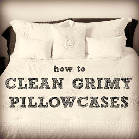 How to clean grimy pillowcases from HousewifeHowTos.com