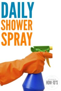 Daily Shower Spray Recipe - I love how this homemade shower spray keeps my glass doors, tub, and shower free of mildew and soap scum. #showerspray #homemadecleaner #diycleaner #bathroomcleaning #cleaningmix