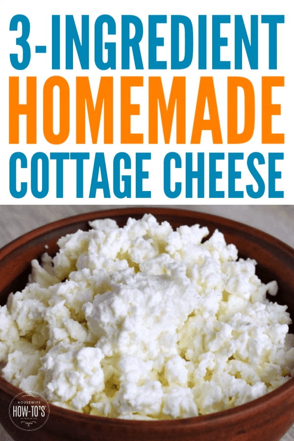 Homemade Cottage Cheese Recipe - Takes minutes to make! #cottagecheese #cleaneating #makeyourown #housewifehowtos