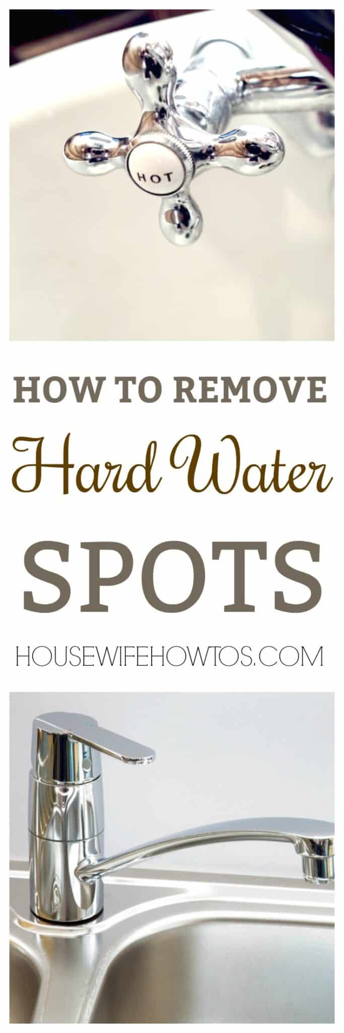 How To Remove Hard Water Spots • Housewife How-Tos®
