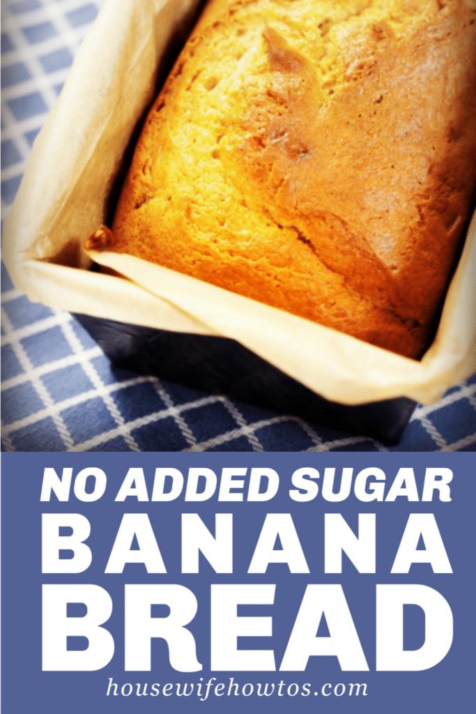 Banana Bread Recipe with NO Refined Sugar