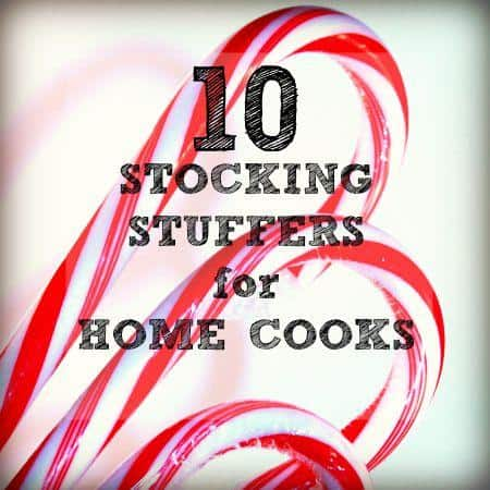 Christmas gifts and stocking stuffers for cooks from HousewifeHowTos.com