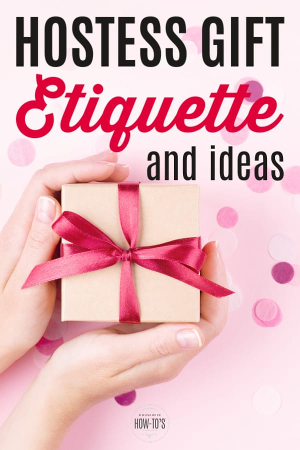 Hostess Gift Etiquette and Gift Ideas