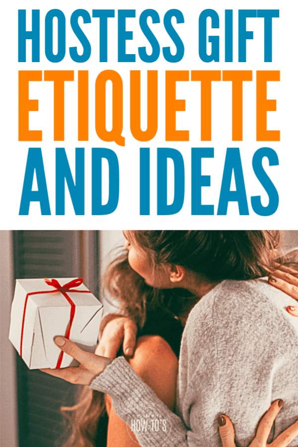 Hostess Gift Ideas and Etiquette - Thoughtful ways to say thank you for inviting me #etiquette #gifts #hostessgifts #housewifehowtos #thankyougifts #goodmanners