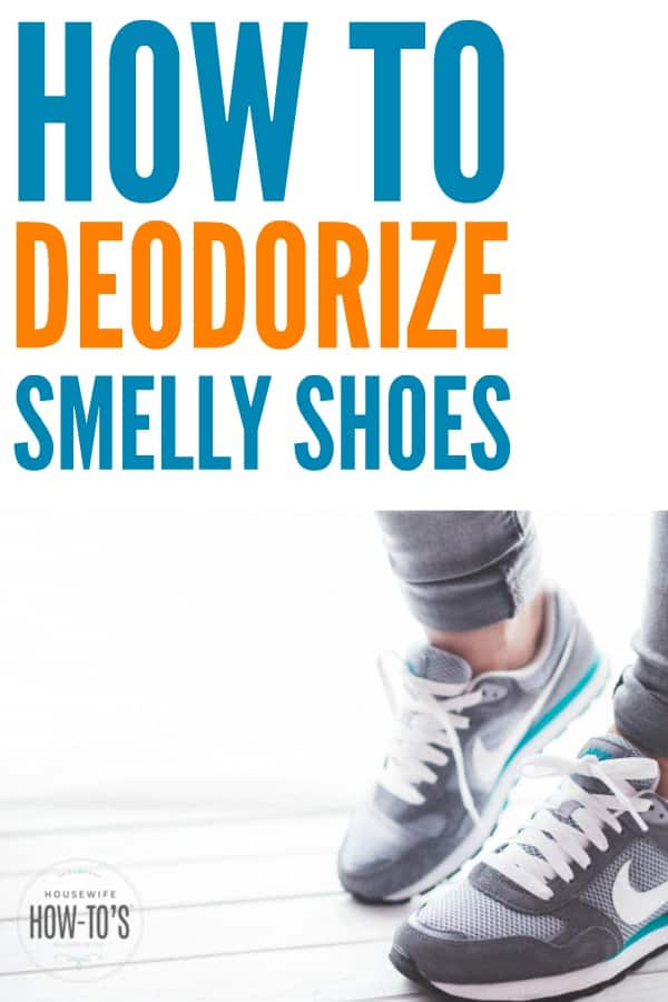 How to Deodorize Smelly Shoes - Five great ways to get the stink out of any shoe #shoes #shoeodor #footodor #laundry #cleaning #smells #odors