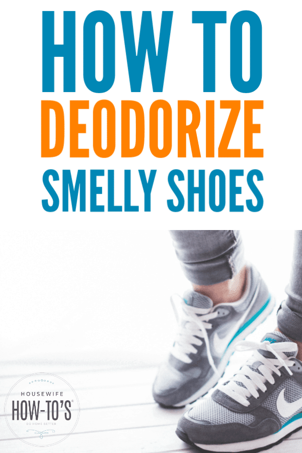 How to Deodorize Smelly Shoes - Natural ways to remove shoe odor #shoeodor #footodor