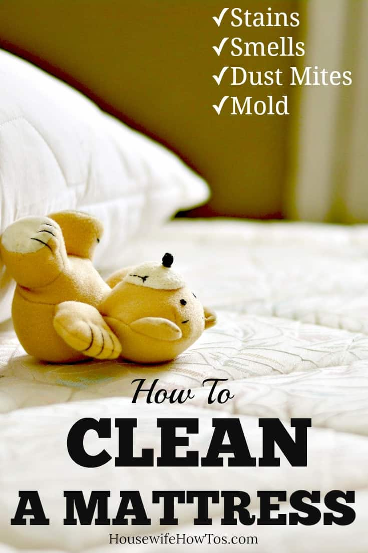 How To Clean A Mattress - Get rid of urine, blood, pet and other stains along with mold and dust mites so your mattress looks and smells like new again. #cleaning #deepcleaning #springcleaning #mattress #mattressstains #stains #stainremoval