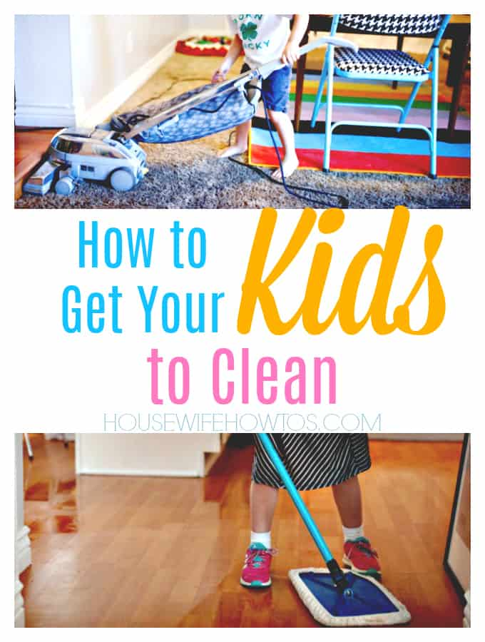 How to Get Your Kids to Clean - Teach children how to clean and motivate them with these tips #cleaning #kidschores #kids #parenting #housework