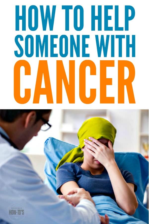 How to Help Someone with Cancer - What to say and do and what to avoid #cancer #caregiver #cancersucks