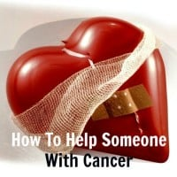 How to Help Someone with Cancer