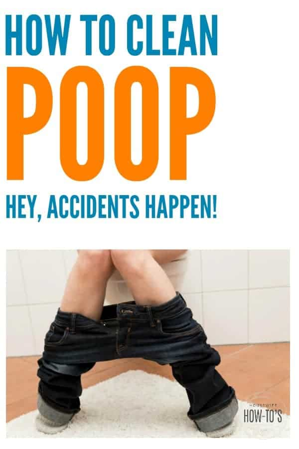 How to Clean Poop (because accidents happen) - Whether someone in the family has the stomach flu or is potty-training, or one of your pets made a mess on the floor, here's how to clean poop. #poop #cleaning #pottytraining #parenting #homemaking #cleaning
