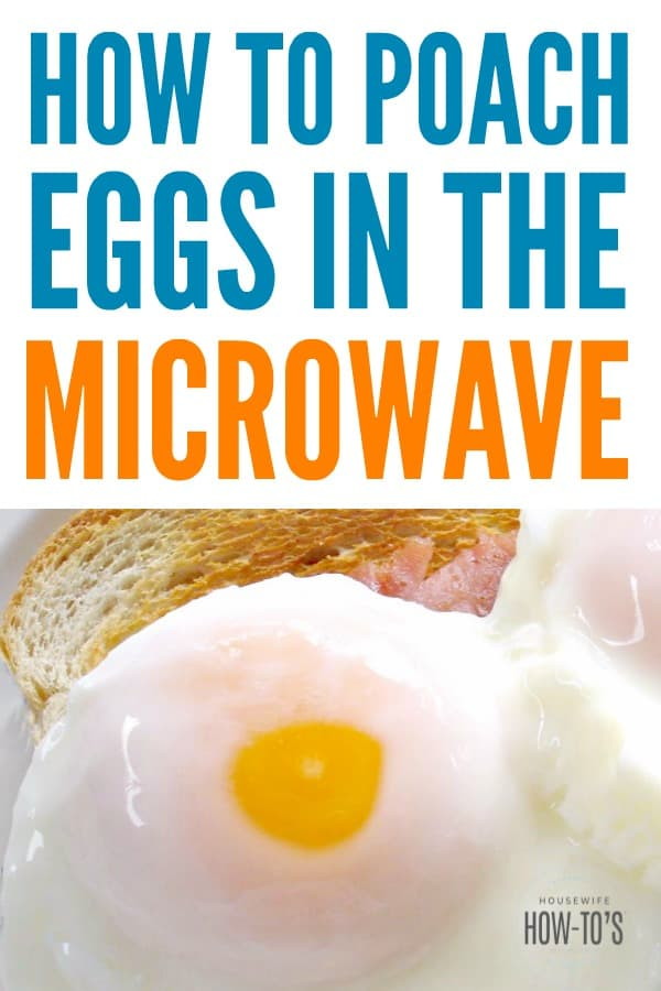 How to Poach an Egg in the Microwave | This makes having a hot breakfast on busy mornings a breeze! #eggs #poachedeggs #microwavecooking #breakfast #eggsontoast #eggsbenedict #eggsforbreakfast #hotbreakfast #eggsandtoast #poach #housewifehowtos #cookingtrick #breakfastrecipe #easybreakfast #hotbreakfast #quickbreakfast #easybreakfast #breakfastrecipe #eggrecipe #cookingforone