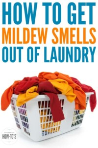 How to Get Mildew Smells Out of Laundry - Three easy ways using household ingredients to get rid of mildew odors in laundry. #laundry #laundrytip #laundryhack #mildew #odors #odorcontrol #housewifehowtos #householdhint #householdtip #cleaningtip