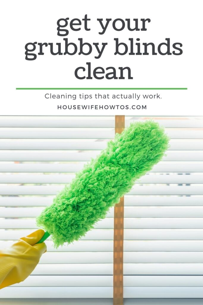 how to get grubby blinds clean