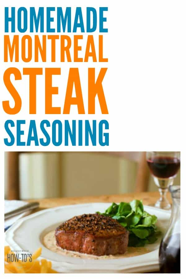 Homemade Montreal Steak Seasoning - Easy spice blend that brings out the flavor of your steak. There are so many other uses for it, too! #homemadespiceblend #spices #montrealsteakseasoning #steak #grilling #burgers #makeyourown #herbsandspices