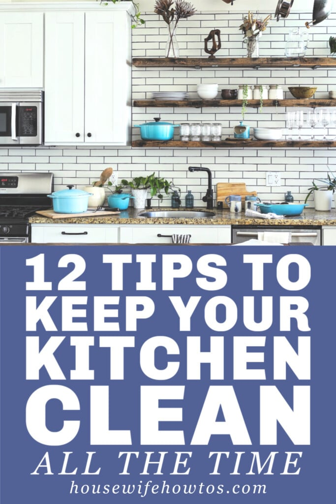 12 Tips to Keep your Kitchen Clean All the Time
