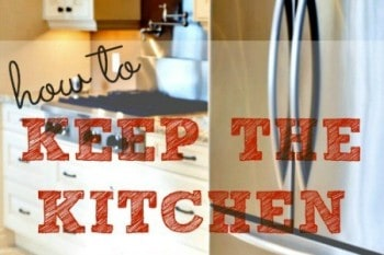 How To Keep The Kitchen Clean