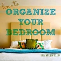 How to organize your bedroom from HousewifeHowTos.com