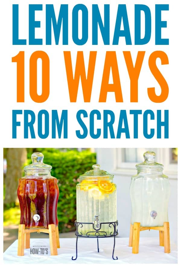 How to Make Lemonade from Scratch with 10 Variations - My family loves every one of these delicious flavors of lemonade and I love being able to choose my own sweetener since we try to avoid sugar. #lemonade #lemonadestand #lemonjuice #beverage #easypeasylemonsqueezy #lemons #lemonlover #thirsty #housewifehowtos