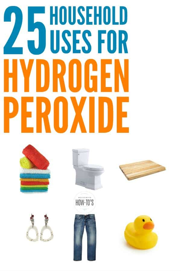 25 Uses for Hydrogen Peroxide Around the House #naturalcleaning #diycleaner #hydrogenperoxide #nontoxic #cleaning #cleaninghacks #homemaking #housewifehowtos