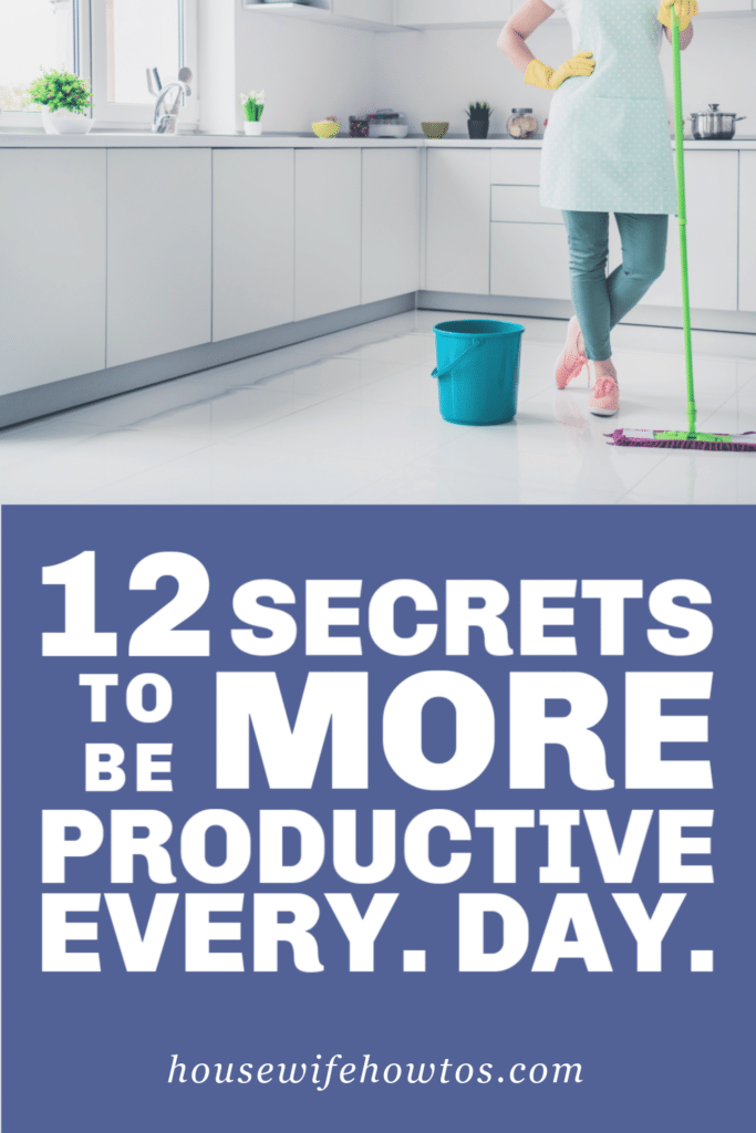 12 Secrets to be more productive every day