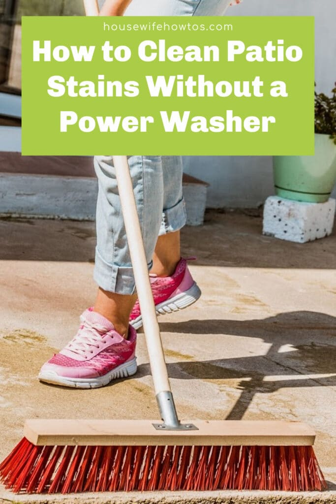 How to Clean Patio Stains without a Power Washer