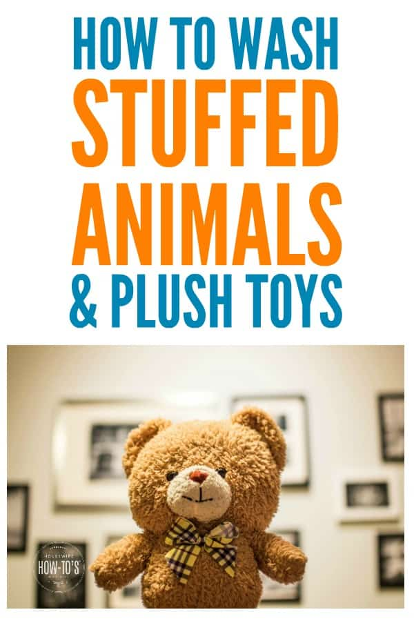 How to Wash Stuffed Animals and Plush Toys - Kids love their teddy bears but they get so nasty. Here's how to launder stuffed toys so they look and smell like new. #laundry #housewifehowtos #cleaning #laundrytip