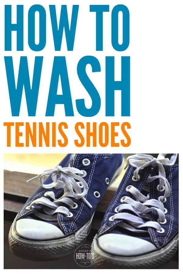 How to Wash Tennis Shoes | Get rid of stains and smells without ruining your favorite pair. #laundry #shoecare #housewifehowtos #householdtip #householdhint