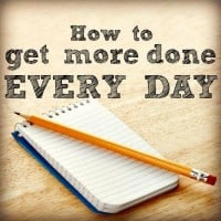 How to get more done every day from HousewifeHowTos.com