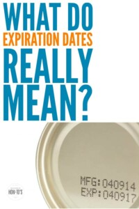 What do expiration dates mean Those date labels on food may be costing you hundreds of dollars and doing nothing to promote food safety. #expirationdates #pantryorganization #foodsafety #expiration #bestby #useby #sellby #pantrycleanout #stockpiling #stockpile #wellstockedpantry #housewifehowtos