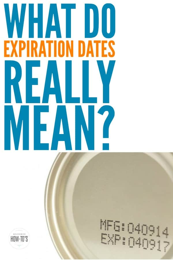 What Food Expiration Dates Mean | Those labels on food may be costing you hundreds of dollars and doing nothing to promote food safety. Here's what they mean and how long your food is actually good for. #expirationdates #pantryorganization #foodsafety #expiration #bestby #useby #sellby #pantrycleanout #stockpiling #stockpile #wellstockedpantry #housewifehowtos