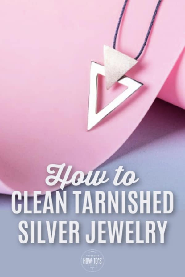 How to Clean Tarnished Silver Jewelry at Home