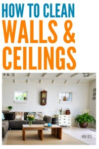 How to Clean Walls and Ceilings - This makes such a huge difference in how much dust there is, and it gets rid of those grimy spots, too. #cleaning #deepcleaning #springcleaning #cleaningtips #cleaningadvice #homemaking