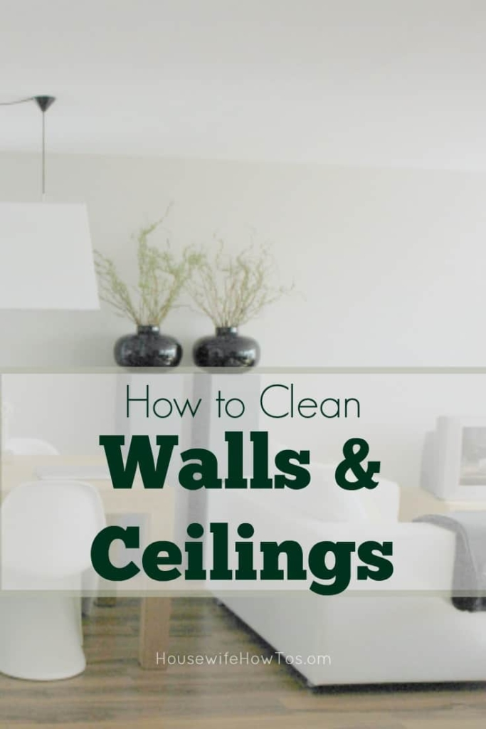 How to Clean Walls and Ceilings - These surfaces hold an enormous amount of dust and need regular cleaning #cleaning #deepcleaning #springcleaning #stainremoval #cleaningadvice #cleaningtips
