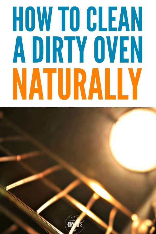 How to Clean an Oven Naturally - Skip the fumes and corrosive chemicals #nontoxiccleaning #cleaning #cleaningtips #ovencleaning #ovencleaner #householdtips #nontoxiccleaning #housewifehowtos #cleaningadvice
