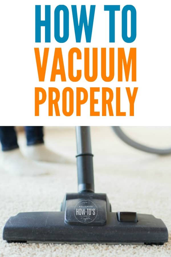 How to Vacuum Properly - Dusty house? Dingy carpets? Dark lines at the base of your wall? The solution is vacuuming the right way. #cleaning #householdtip #vacuuming #housewifehowtos #cleaningtip