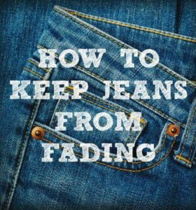 How To Keep Jeans From Fading