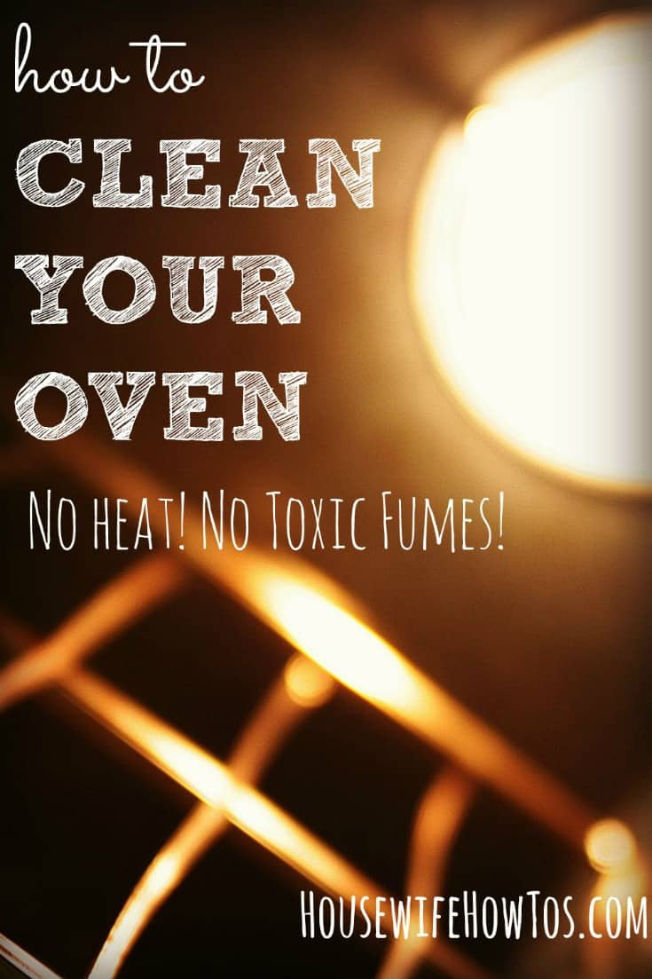 Follow these steps to clean your oven without harsh chemical fumes. It works so well you probably won't even have to scrub! Plus tips to keep it clean for good.
