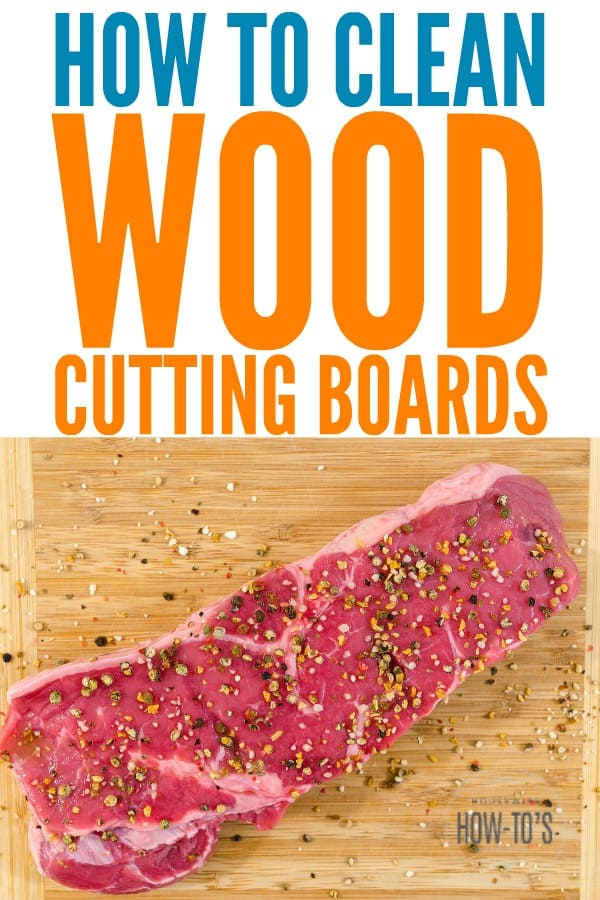 How to Clean Wood Cutting Boards - Clean and disinfect your wooden cutting board properly and it will last for years #cleaning #cleaningtips #cleaningadvice #cleanhome #kitchencleaning #woodcuttingboard #cuttingboard #disinfect #cleanwood #foodsafety #housewifehowtos #householdtips