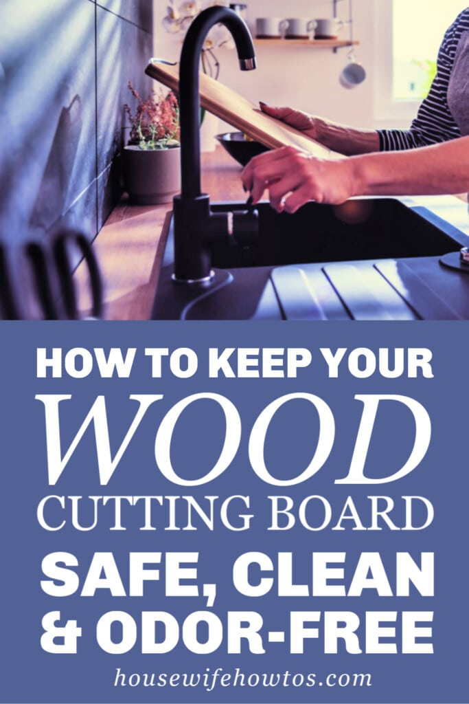 How to Keep Your Wood Cutting Board Safe, Clean and Odor-Free