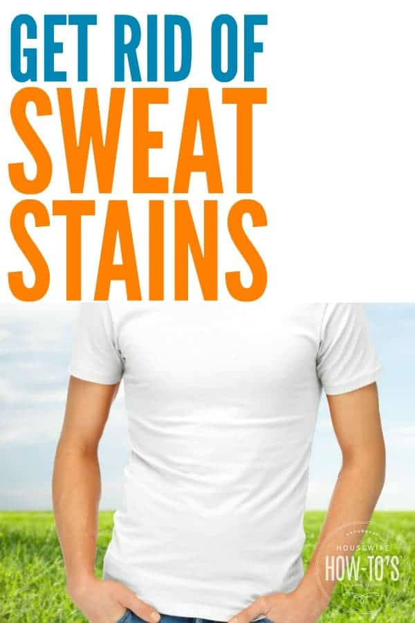 How to Get Rid of Sweat Stains - Banish those yellow spots on shirts and the smell that won't go away. #laundry #laundrystains #sweat #sweaty #sweatstains #laundryhacks #laundrystains #staincontrol #stainsolution #stainremoval #housewifehowtos #householdtips #laundrytips