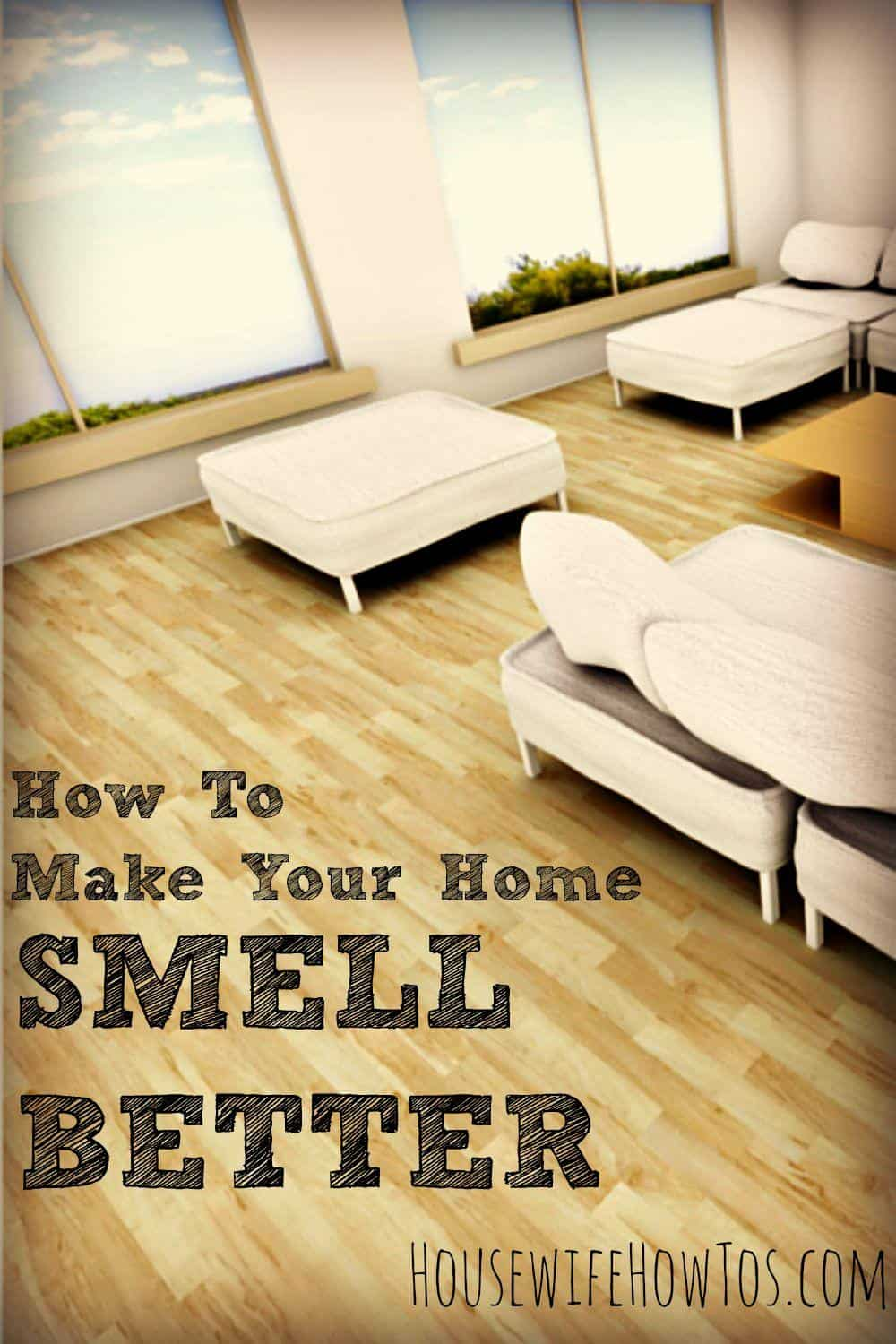 How to make your home smell better for What makes house smell good